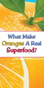 What Makes Oranges Superfood
