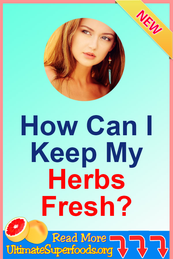 Keep Herbs Fresh