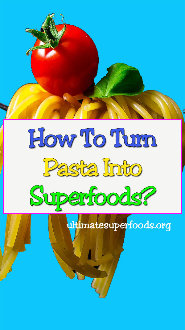 pasta-superfoods
