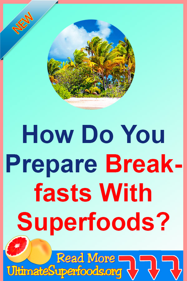 Superfoods-Breakfast