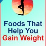 Superfoods-Gain-Weight