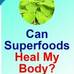 Superfoods-Heal-Body