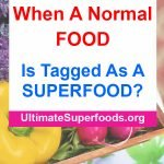 Superfoods-Is Tagged As A SUPERFOOD