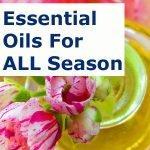 ESSENTIAL OILS For ALL Season