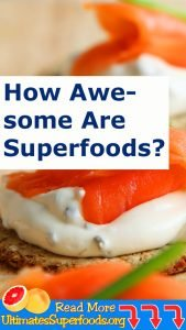 Exactly How Awesome Are Superfoods