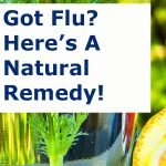 Got Flu? Here's A Natural REMEDY!