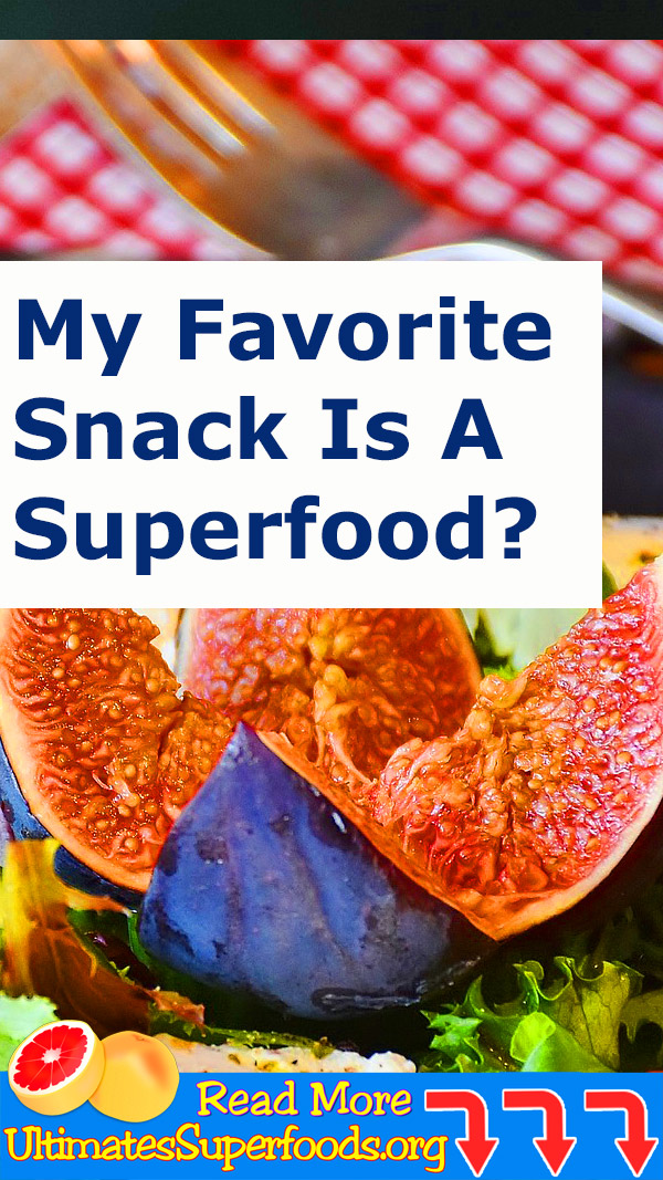 My Favorite Snack Is A Superfood?
