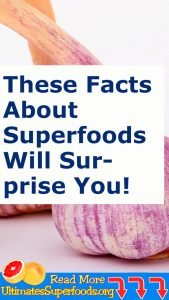 These FACTS About Superfoods Will SURPRISE YOU!