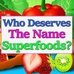 superfood-deserve