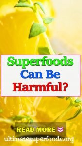 superfood-harmful