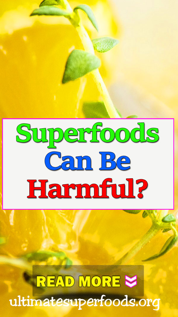 superfood-harmful