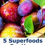 5 Superfoods For Your Health