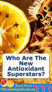 Who Are The New Antioxidant Superstars?
