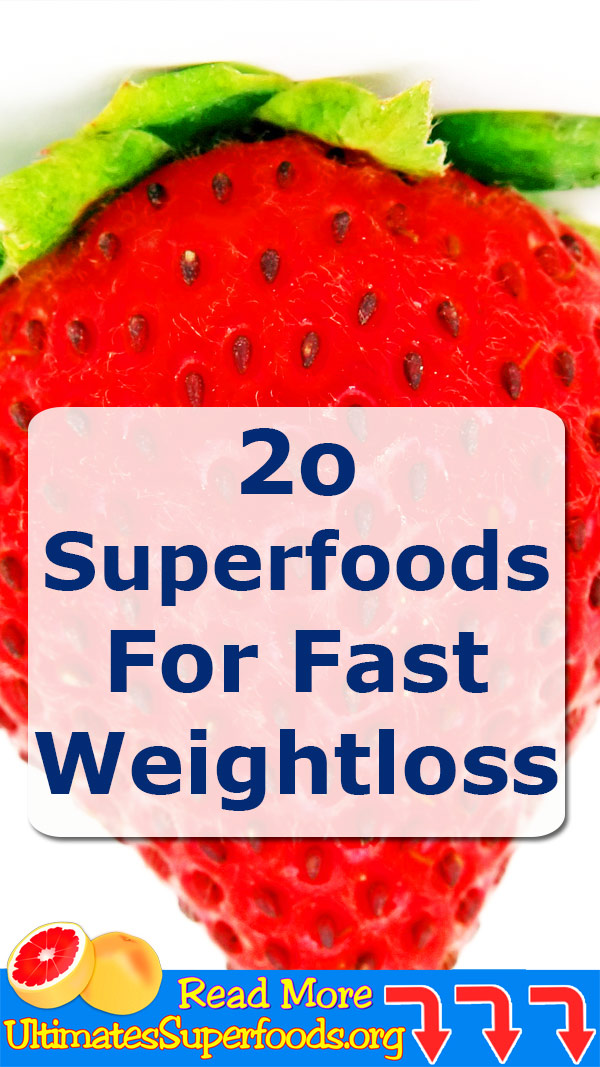20 superfoods for fast weightloss