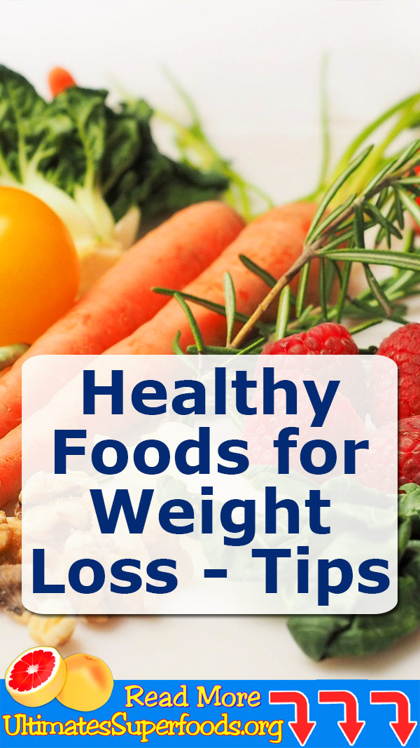 Healthy Foods for Weight Loss Tips