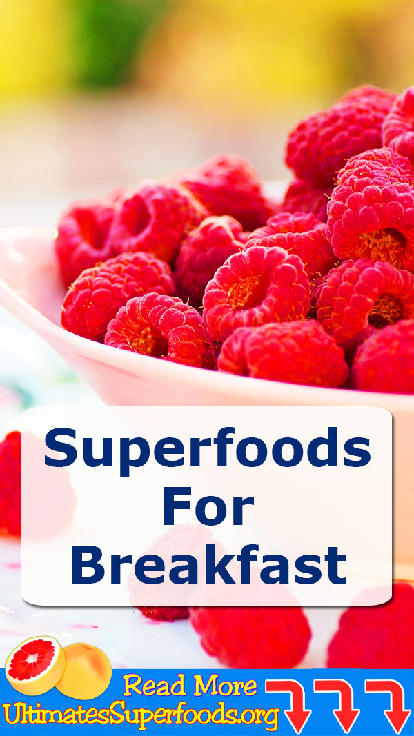Superfoods for breakfast