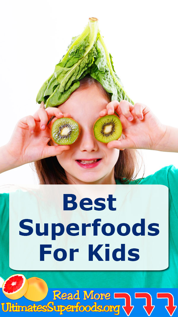Best Superfoods For Kids