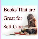 3 Books That are Great for Self-Care