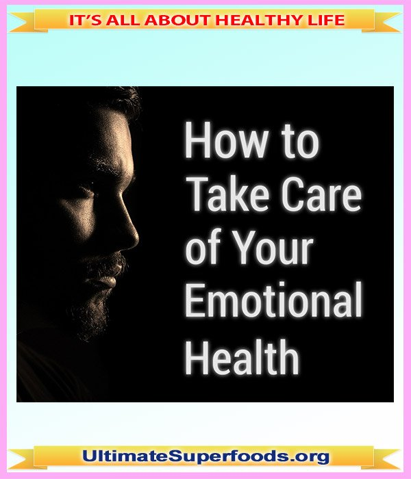 How to Take Care of Your Emotional Health
