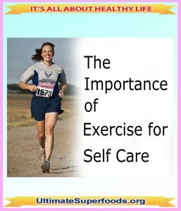 The Importance of Exercise for Self-Care