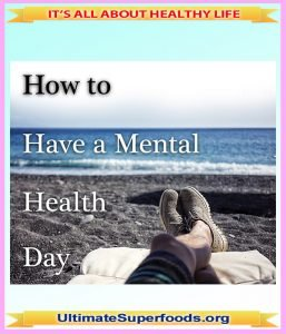 How to Have a Mental Health Day