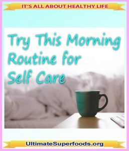 Try This Morning Routine for Self-Care