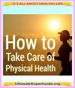 How to Take Care of Your Physical Health