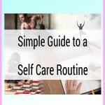 Simple Guide to a Self-Care Routine