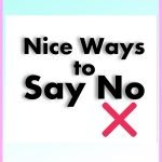Nice Ways to Say No