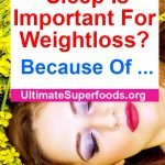 Superfoods-Sleep-Weightloss