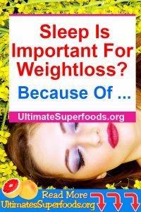 Superfoods-Sleep-Weightloss