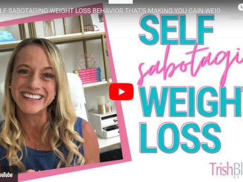 Weightloss Self Sabotage